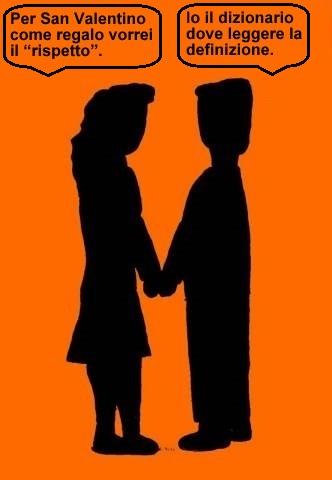 14 feb - A San Valentino i pensieri si sprecano... ingolfati in amori che acciecano!
