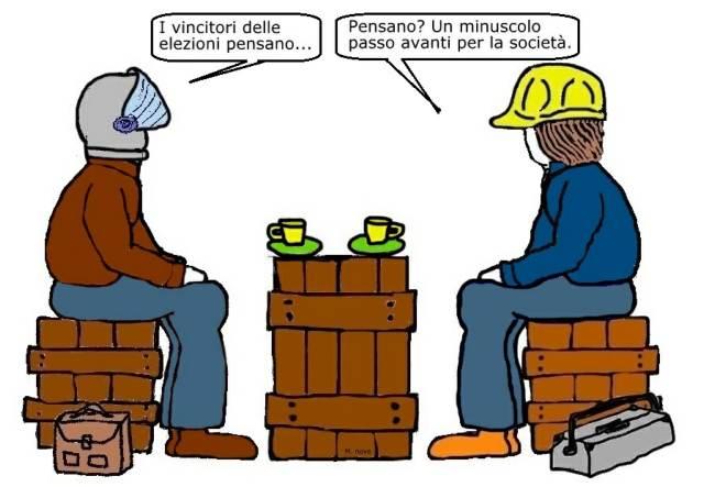 24 mar - Anche gli operai pensano... che i politici lontano da loro volano!.jpg